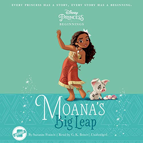 Disney Princess Beginnings: Moana Audiobook By Suzanne Francis cover art