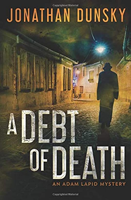 A Debt of Death (Adam Lapid Mysteries) (Volume 4)