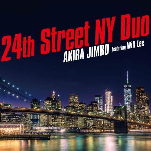 24th Street NY Duo (featuring Will Lee)