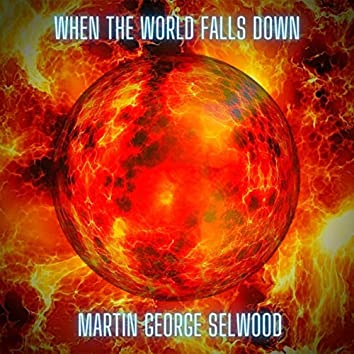 When the World Falls Down