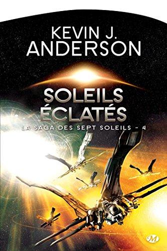 La Saga des sept soleils, Tome 4: Soleils éclatés