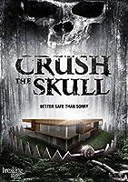 Crush the Skull [DVD] [Import]