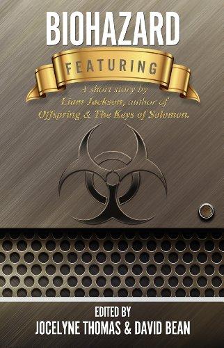 Book: Biohazard 2012 - An Anthology by Dawn Scovill, Cindy Brady, Talon Overland, Joe Johnson, Cat Connor, Kirby Sanders, Jefferson Behan, Liam Jackson