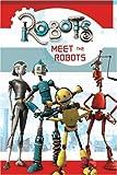 Robots: Meet the Robots