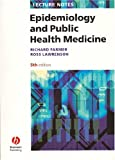 Lecture Notes: Epidemiology and Public Health Medicine
