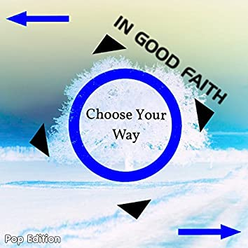 Choose Your Way (Pop Edition)
