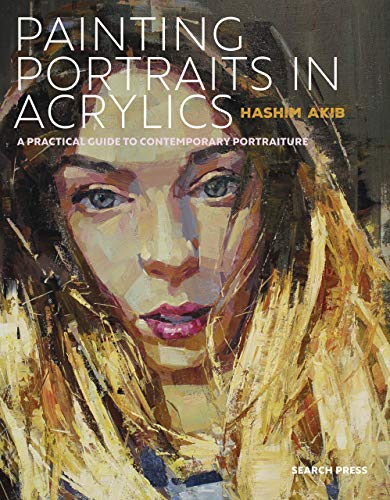 Painting Portraits in Acrylics: A practical guide to contemporary portraiture (English Edition)