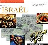 Cuisine d'Israël - Recettes originales de Terre sainte