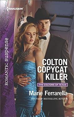 Colton Copycat Killer (The Coltons of Texas Book 1)