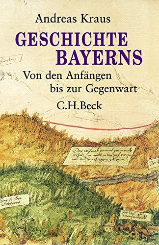 Geschichte Bayerns: Von den Anfängen bis zur Gegenwart