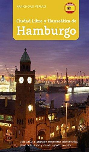 Stadtfhrer Hamburg spanisch: Ciudad Libre y Hansetica de Hamburgo