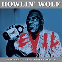 Evil by Howlin' Wolf (2009-11-22)