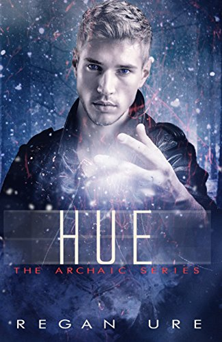Hue (Archaic Book 2) (English Edition)