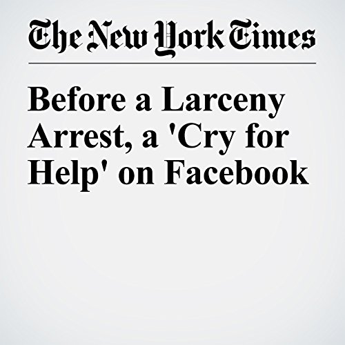 Before a Larceny Arrest, a 'Cry for Help' on Facebook cover art