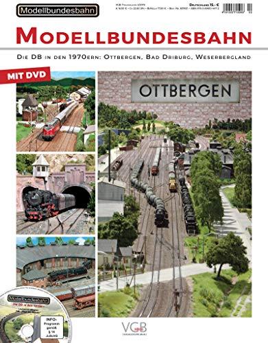 Modellbundesbahn - Die DB in den 1970er-Jahren - VGB-Traumanlagen 1-2019: Die DB in den 1970er-Jahren VGB-Traumanlagen 2/2019