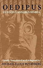 Oedipus of Lucius Annaeus Seneca