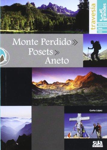 Travesia los 3 grandes Monte Perdido, Posets y Aneto
