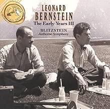 Leonard Bernstein: The Early Years, Vol. 3 - Blitzstein: Airborne Symphony / Dusty Sun
