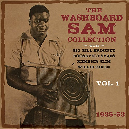The Washboard Sam Collection 1935-53, Vol. 1 [Clean]