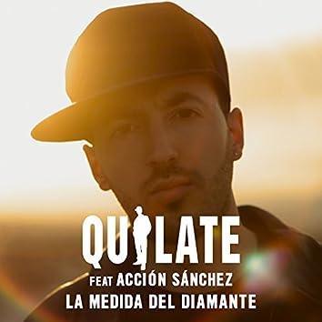 La Medida del Diamante (feat. Acción Sánchez)