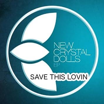 Save This Lovin'