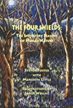 The Four Shields: The Initiatory Seasons of Human Nature