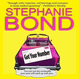 Got Your Number     A Humorous Romantic Mystery              By:                                                                                                                                 Stephanie Bond                               Narrated by:                                                                                                                                 Jodie Bentley                      Length: 10 hrs and 58 mins     117 ratings     Overall 4.2