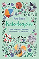 Kaleidocycles Paper Shapers (Craft)
