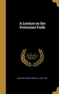 A Lecture on the Protestant Faith