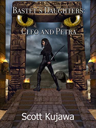 Bastet's Daughters: Cleo & Petra (Cleo & Petra Book 5)
