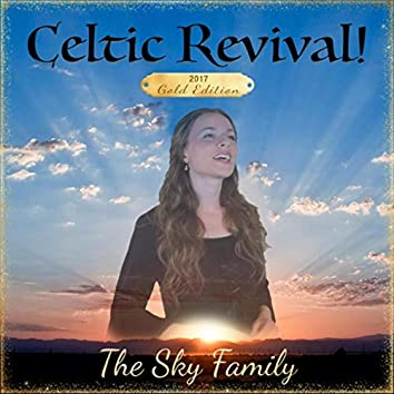 Celtic Revival (2017 Gold Edition)