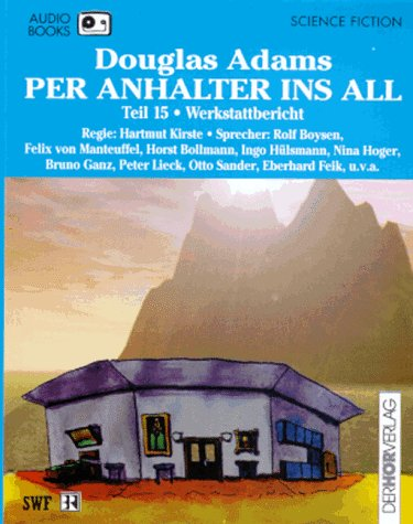 Per Anhalter ins All (Audiobook Teil 7-15)