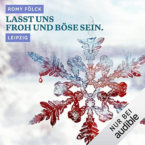 Lasst uns froh und böse sein. Leipzig Titelbild