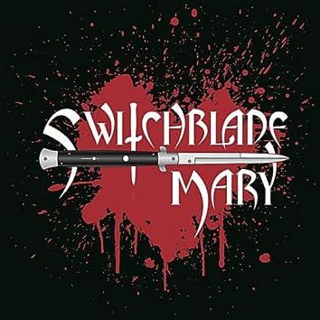 Switchblade Mary