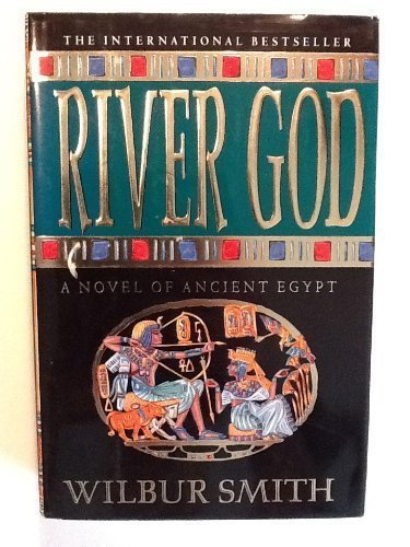 River God 1st (first) Edition by Smith, Wilbur A. published by St Martins Pr (1994) Hardcover