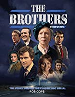 The Brothers Companion: The Story Behind The Classic BBC Serial