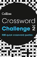 Crossword Challenge Book 2: 200 Quick Crossword Puzzles