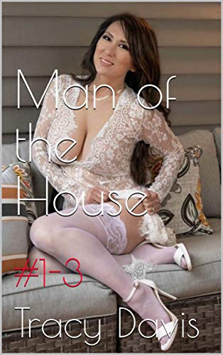 Man of the House (Taboo Erotic Stories Mature Women): #1-3