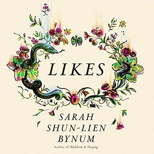Likes Audiobook By Sarah Shun-lien Bynum cover art