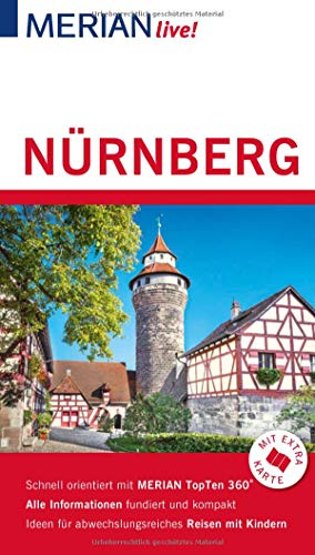 MERIAN live! Reiseführer Nürnberg: Mit Extra-Karte zum Herausnehmen
