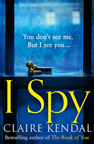 I Spy: A psychological thriller from the Top Ten Sunday Times bestselling author (English Edition)