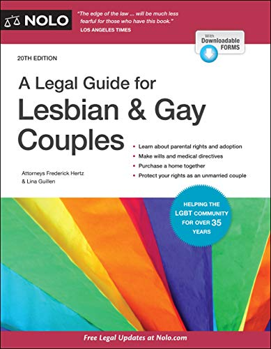 Compare Textbook Prices for Legal Guide for Lesbian & Gay Couples, A Twentieth Edition ISBN 9781413327649 by Hertz Attorney, Frederick,Guillen Attorney, Lina