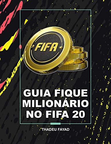 Guia fique milionário no FIFA 20