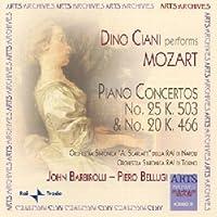 Mozart: Piano Concertos No. 20,K.466 & No. 25,K.503 by Dino Ciani (2007-06-05)