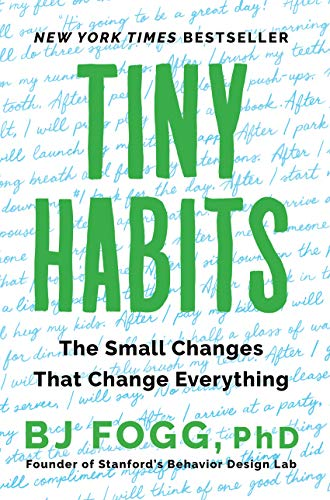 Tiny Habits: The Small Changes That…