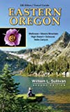 100 Hikes Travel Guide Eastern Oregon (100 Hikes Travel Guides)