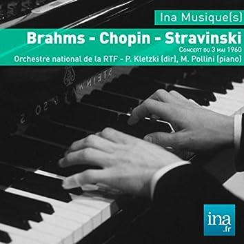 Brahms - Chopin - Stravinski