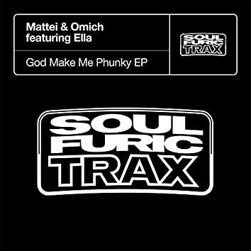 God Make Me Phunky EP (feat. Ella)