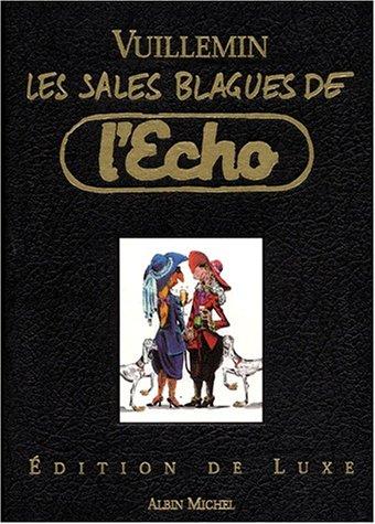Les Sales Blagues de l'Echo, édition de luxe