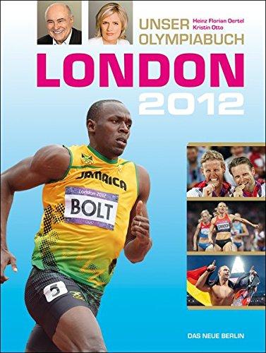 London 2012: Unser Olympiabuch
